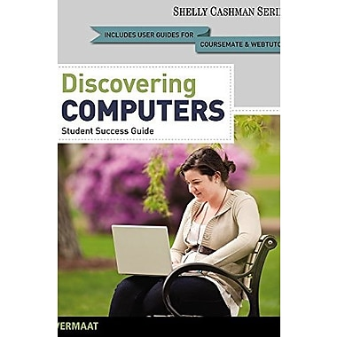 Enhanced Discovering Computers, Complete: Your Interactive Guide to the Digital, 2013 Ed., New Book (9781285082837)