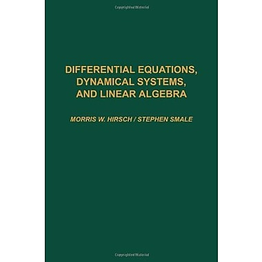 Differential Equations, Dynamical Systems, & Linear Algebra, New Book (9780123495501)