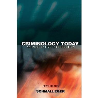 Criminology Today: An Integrative Introduction Value Package, 5th Edition, (9780136070047)