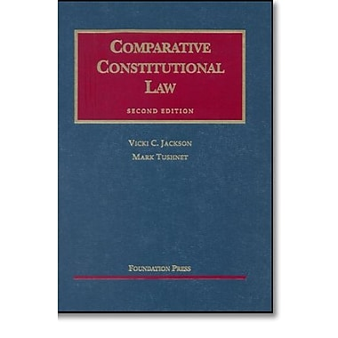 Comparative Constitutional Law, 2nd Ed. (University Casebook Series), New Book (9781587785276)