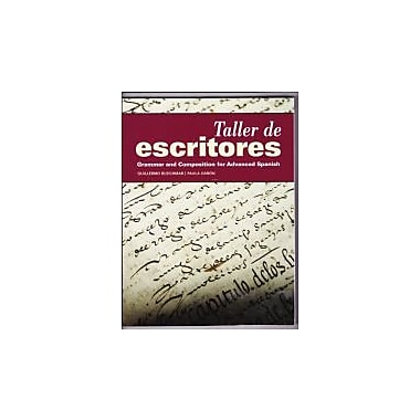 Taller de Escritores: Grammar and Composition for Advanced Spanish, New Book (9781617671005)