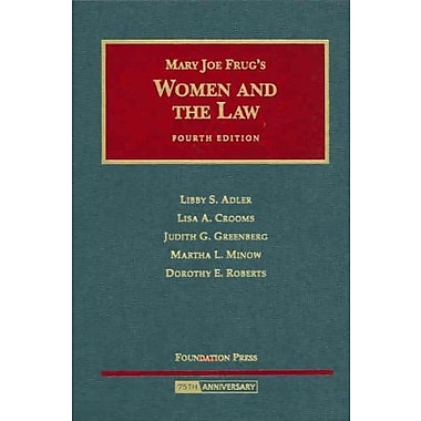 Frug's Women & the Law by Adler, Crooms, Greenberg, Minow, & Roberts, 4th, New Book (9781599411798)