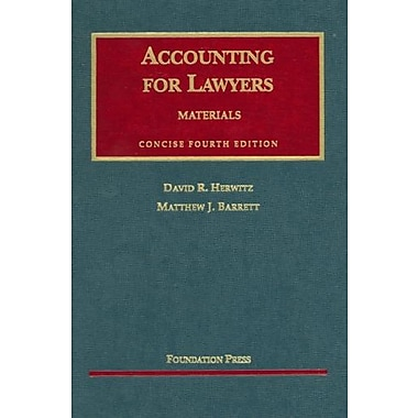 Herwitz and Barrett's Accounting for Lawyers: Concise, New Book (9781599410401)
