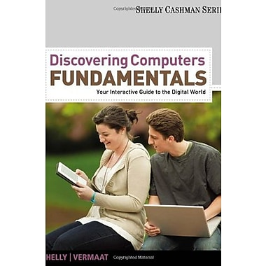 Discovering Computers Fundamentals: Your Interactive Guide to the Digital World, Used Book (9781111530457)