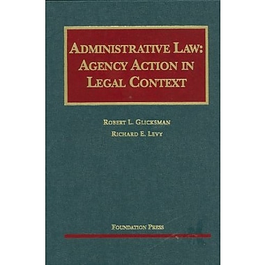 Administrative Law: Agency Action in Legal Context (University Casebook Series), New Book (9781599416106)