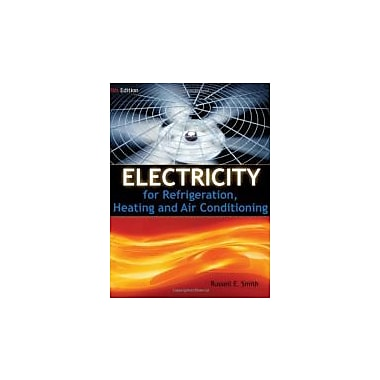 Electricity for Refrigeration, Heating, and Air Conditioning, New Book (9781111038748)