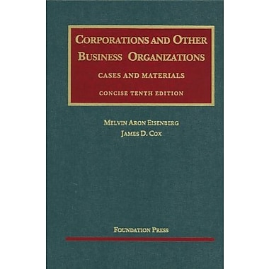 Eisenberg & Cox's Corporations & Other Business Organizations, Cases & Materials, Concise, 10th, Used Book (9781599414638)