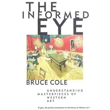 The Informed Eye: Understanding Masterpieces of Western Art, New Book (9781566632782)
