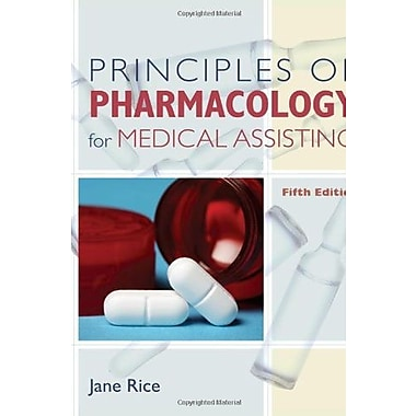 Principles of Pharmacology for Medical Assisting, New Book (9781111131821)