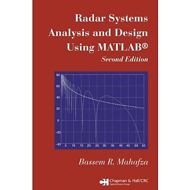 Radar Systems Analysis and Design Using MATLAB Second Edition, New Book (9781584885320)