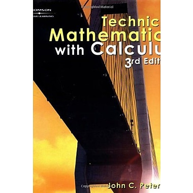 Technical Mathematics with Calculus, 3E (Applied Mathematics), Used Book (9780766861893)