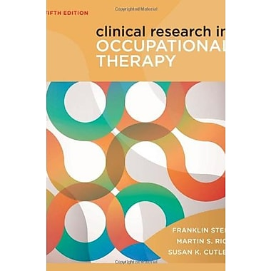 Clinical Research in Occupational Therapy, New Book (9781111643317)