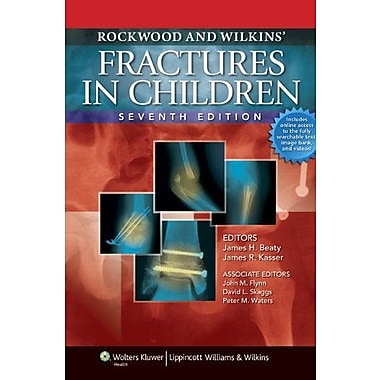 Rockwood and Wilkins' Fractures in Children: Text Plus Integrated Content Website, 7th Edition, Used Book (9781582557847)