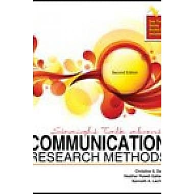 Straight Talk About Communication Research Methods, New Book (9781465209191)