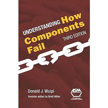 Understanding How Components Fail, 3rd Edition, New Book (9781627080149)