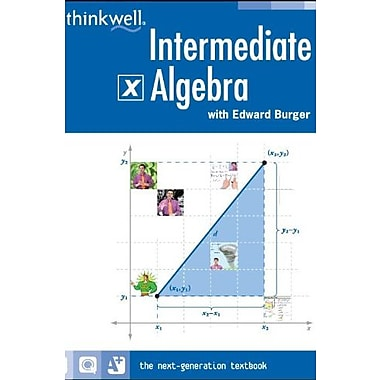Thinkwell Intermediate Algebra, New Book (9781605380162)
