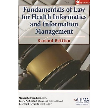 Fundamemtals of Law for Health Informatics and Information Management [With CDROM], New Book (9781584262633)