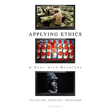 Applying Ethics: A Text with Readings, 10th Edition, (9780495807957)