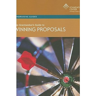 The Grantseeker's Guide to Winning Proposals (Fundraising Guides), New Book (9781595421951)