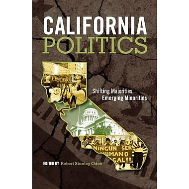 California Politics: Shifting Majorities, Emerging Minorities, Used Book (9781609278489)