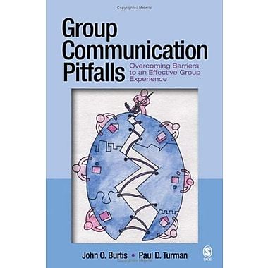 Group Communication Pitfalls: Overcoming Barriers to an Effective Group Experience, New Book (9781412915342)