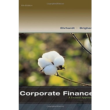 Corporate Finance: A Focused Approach, Used Book (9781133947530)