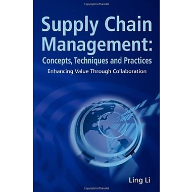 Supply Chain Management: Concepts, Techniques and Practices Enhancing the Value Through Collaboration, Used Book (9789812700728)