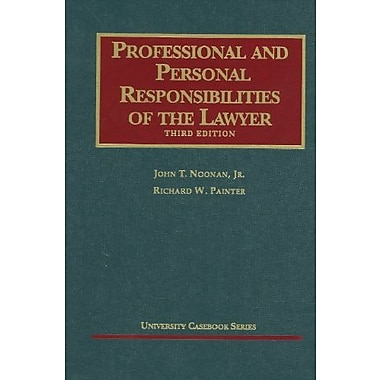 Noonan and Painter's Professional and Personal Responsibilities of the Lawyer, 3d, New Book (9781599417684)