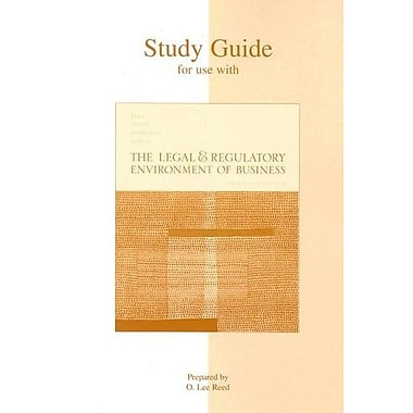 Study Guide to accompany The Legal and Regulatory Environment of Business (9780072964059)