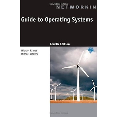 Guide to Operating Systems, (9781111306366)