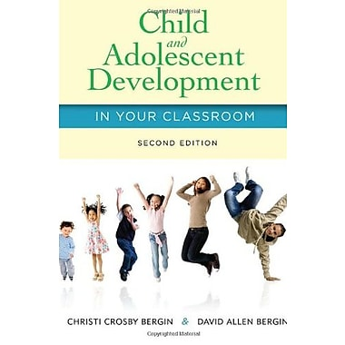 Child and Adolescent Development in Your Classroom, Used Book (9781285427348)