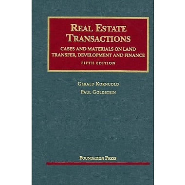 Real Estate Transactions: Cases and Materials on Land Transfer, New Book (9781599412092)
