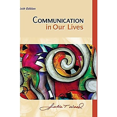 Cengage Advantage Books: Communication in Our Lives, New Book (9781111353629)
