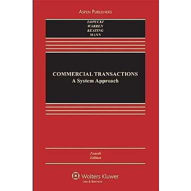 Commercial Transactions: A Systems Approach (Casebook Series), Used Book (9780735576438)