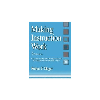 Making Instruction Work: Or Skillbloomers, Used Book (9781879618022)