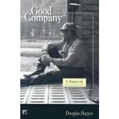 Good Company: A Tramp Life, New Book (9781594511844)