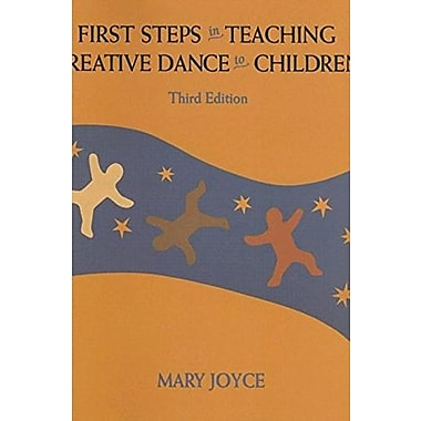 First Steps in Teaching Creative Dance to Children, New Book (9781559341622)