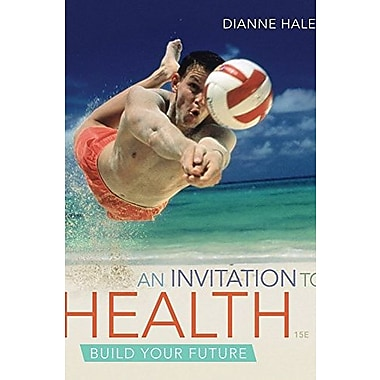 Cengage Advantage Books: An Invitation to Health, Used Book (9781111990336)