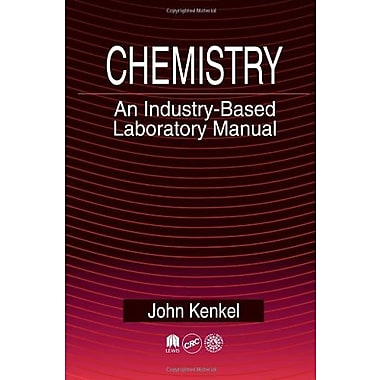 Chemistry: An Industry-Based Laboratory Manual, New Book (9781566703468)