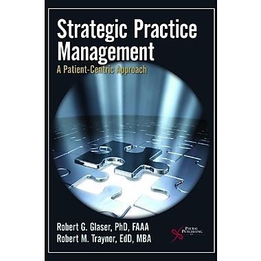Strategic Practice Management, Used Book (9781597561051)