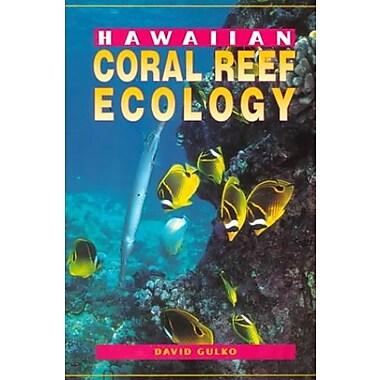Hawaiian Coral Reef Ecology, New Book (9781566472340)
