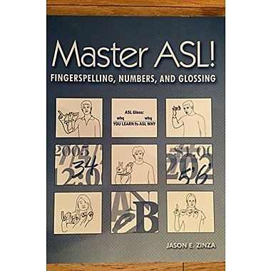 Master ASL: Fingerspelling, Numbers, And Glossing, New Book (9781881133216)