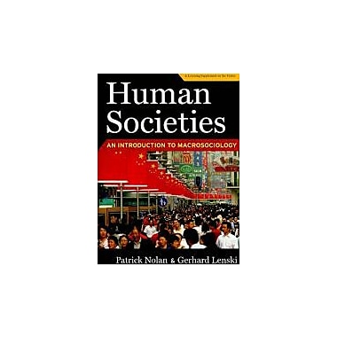 Human Societies: An Introduction to Macrosociology, New Book (9781594518805)