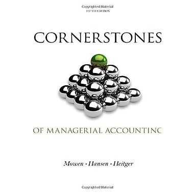 Cornerstones of Managerial Accounting, Used Book (9781133943983)