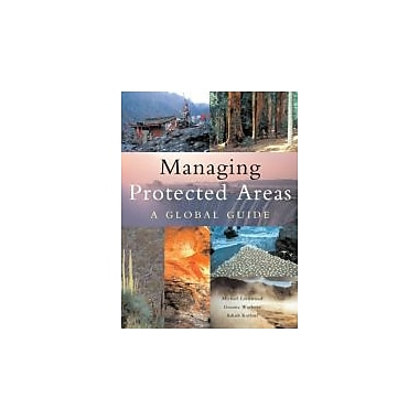 Managing Protected Areas: A Global Guide, New Book (9781844073030)
