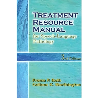 Treatment Resource Manual for Speech-Language Pathology, (9781401840365)