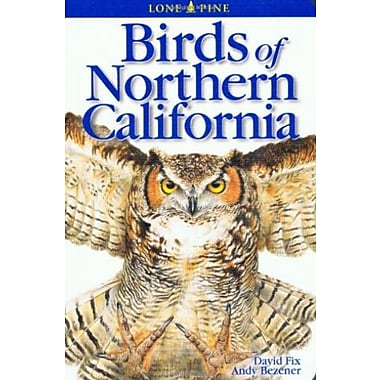 Birds of Northern California (Lone Pine Field Guides), New Book (9781551052274)