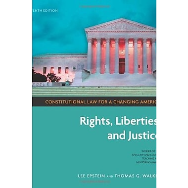 Constitutional Law for a Changing America: Rights, Liberties, and Justice, New Book (9781604265156)