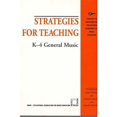 Strategies for Teaching K-4 General Music (Strategies for Teaching Series), Used Book (9781565450813)