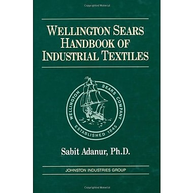 Wellington Sears Handbook of Industrial Textiles, New Book (9781566763400)
